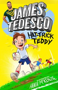 Hat-Trick Teddy by James Tedesco (9781760982911) - PaperBack - Children's Fiction