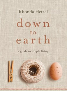 Down to Earth by Rhonda Hetzel (9781761041808) - PaperBack - Cooking