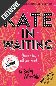 KATE IN WAITING EXCLUSIVE EDITION by Becky Albertalli