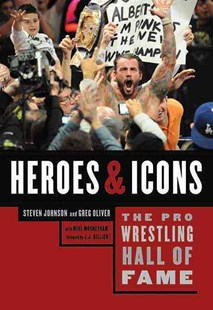 The Pro Wrestling Hall of Fame by Steven Johnson, Greg Oliver, Mike Mooneyham, J. J. Dillion (9781770410374) - PaperBack - Biographies Entertainment