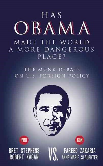 Has Obama Made the World a More Dangerous Place?