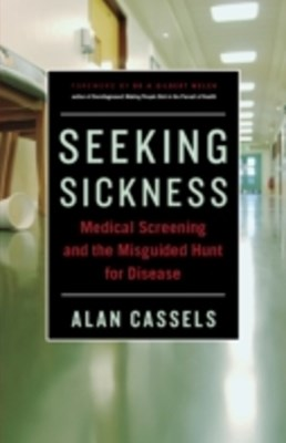 Seeking Sickness