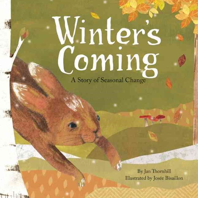 Winter's Coming: A Story of Seasonal Change