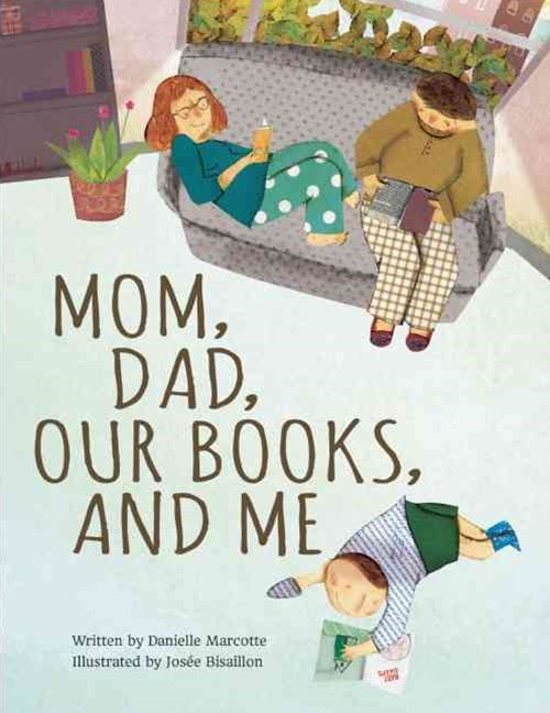 Mom, Dad, Our Books and Me