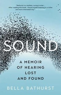 Sound by Bella Bathurst (9781771643825) - PaperBack - Biographies General Biographies