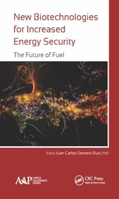 New Biotechnologies for Increased Energy Security