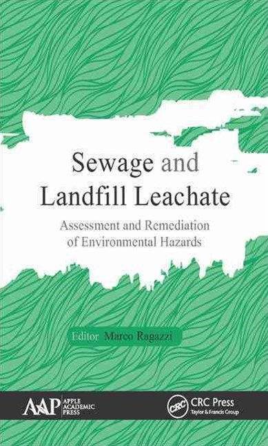 Sewage and Landfill Leachate