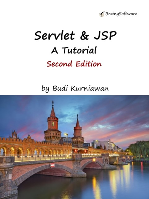 Servlet & JSP: A Tutorial, Second Edition