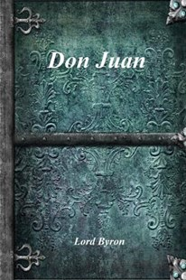 Don Juan by Lord Byron (9781773562575) - PaperBack - Poetry & Drama Poetry