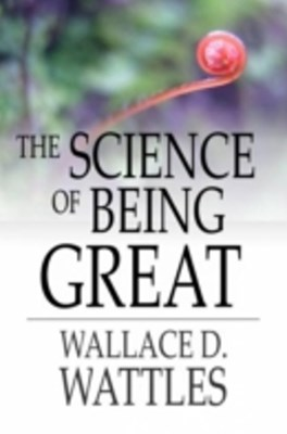 Science of Being Great