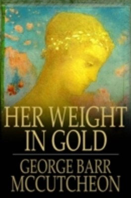(ebook) Her Weight in Gold