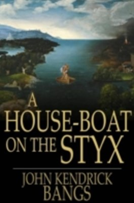 (ebook) House-Boat on the Styx