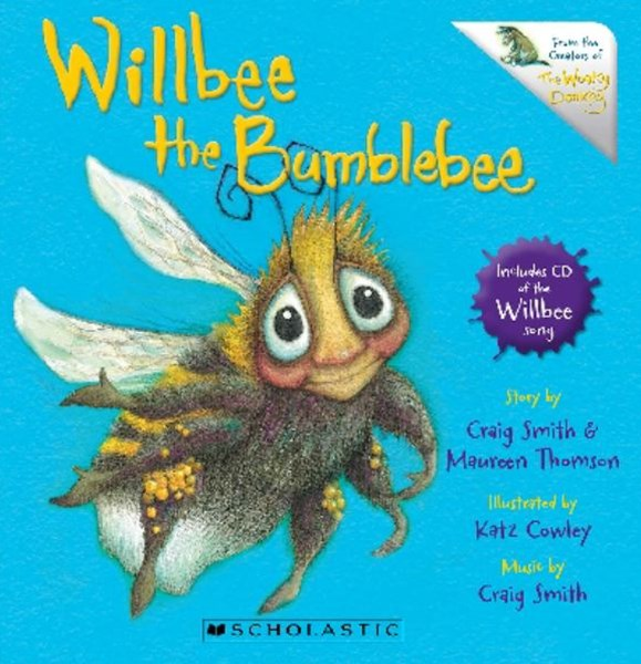 Willbee the Bumblebee (with CD)