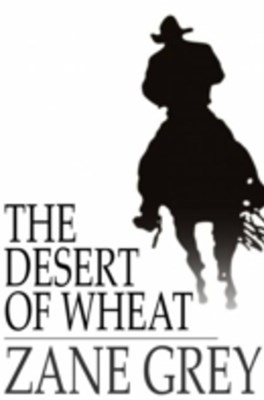 Desert of Wheat