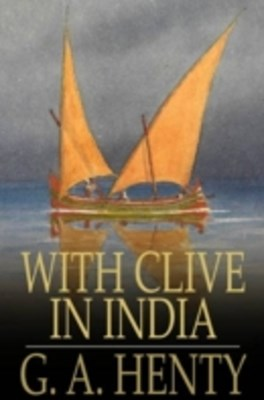 (ebook) With Clive in India