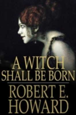 (ebook) Witch Shall Be Born