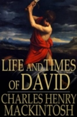 Life and Times of David