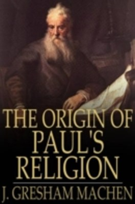 Origin of Paul's Religion