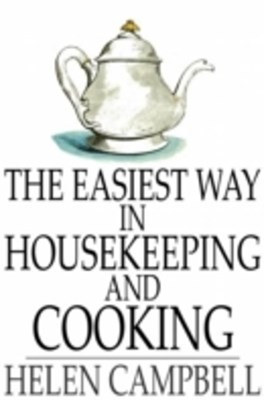 Easiest Way in Housekeeping and Cooking