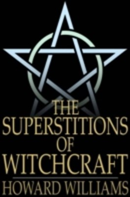 (ebook) Superstitions of Witchcraft