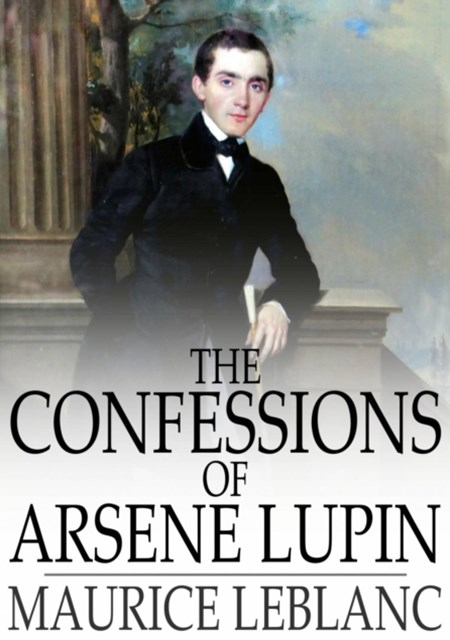(ebook) Confessions of Arsene Lupin