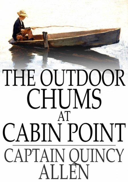 Outdoor Chums at Cabin Point