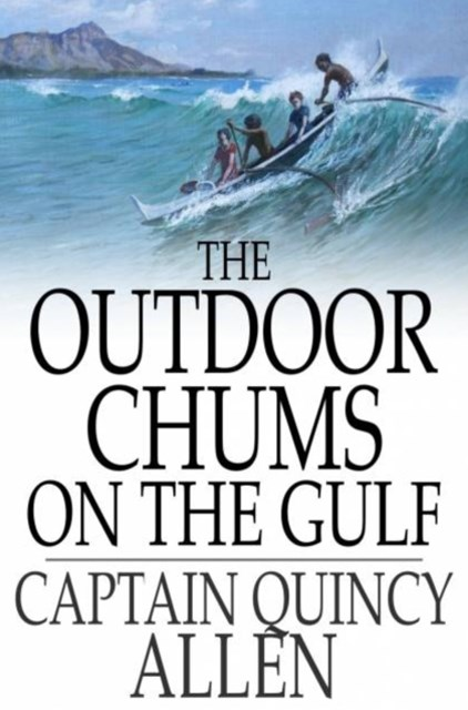 Outdoor Chums on the Gulf