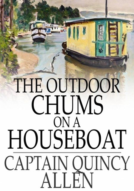 Outdoor Chums on a Houseboat