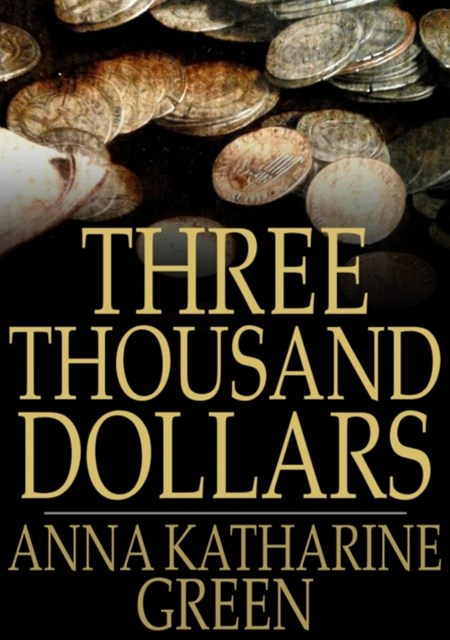 (ebook) Three Thousand Dollars