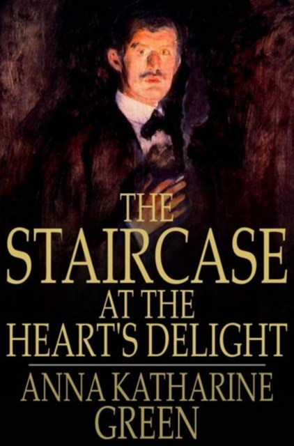 (ebook) Staircase at the Heart's Delight