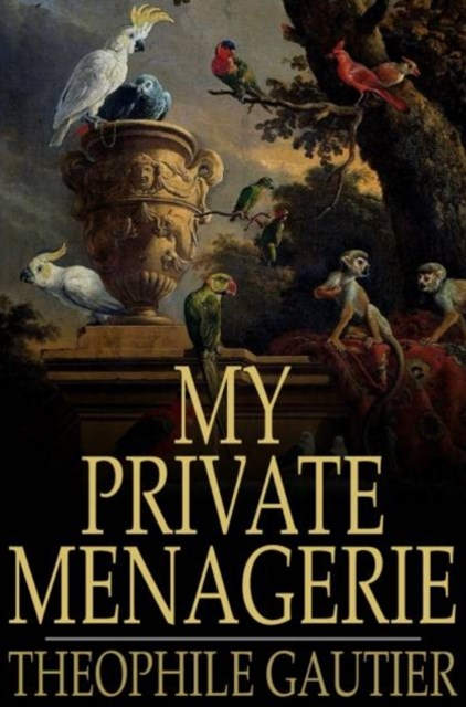 (ebook) My Private Menagerie