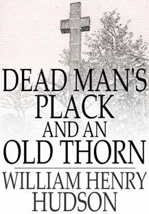 (ebook) Dead Man's Plack and An Old Thorn - Historical fiction