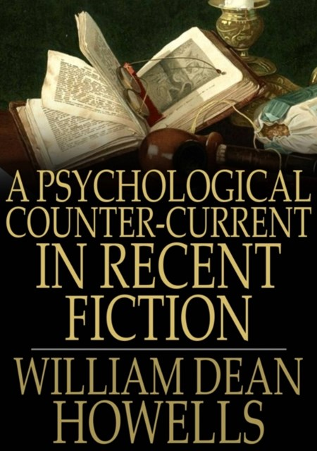 (ebook) Psychological Counter-Current in Recent Fiction