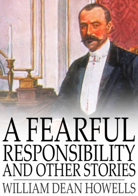 Fearful Responsibility and Other Stories