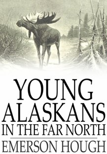 (ebook) Young Alaskans in the Far North - Children's Fiction