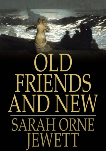 (ebook) Old Friends and New