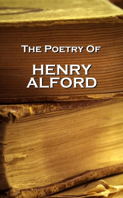 Henry Alford, The Poetry