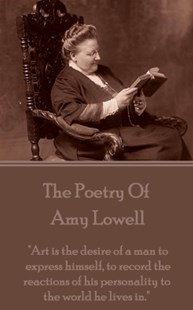 (ebook) Amy Lowell, The Poetry Of - Poetry & Drama Poetry
