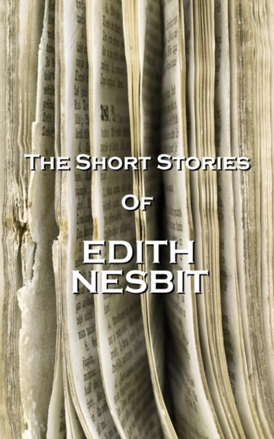 (ebook) The Short Stories Of Edith Nesbit