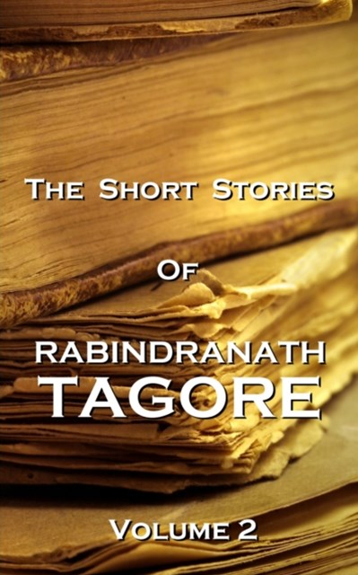 (ebook) The Short Stories Of Rabindranath Tagore - Vol 2