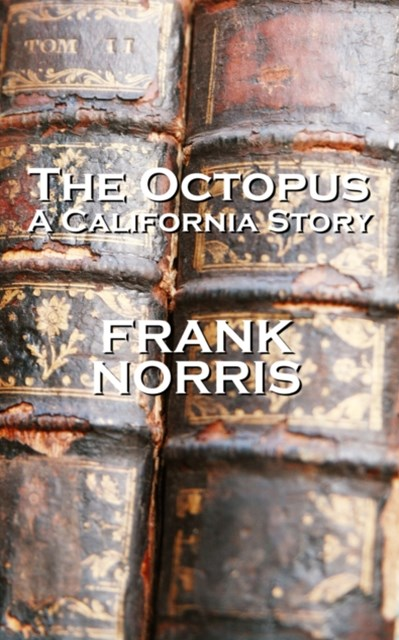 (ebook) The Octopus ( A California Story)