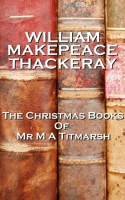(ebook) The Christmas Books Of Mr M A Titmarsh