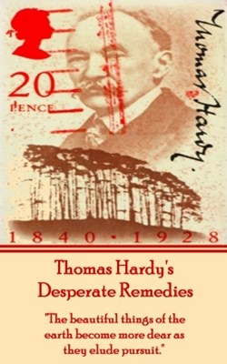 Desperate Remedies, By Thomas Hardy