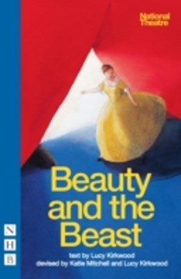Beauty and the Beast (NHB Modern Plays)