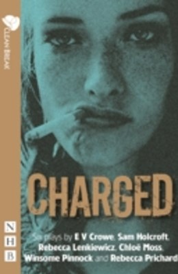 Charged (NHB Modern Plays)