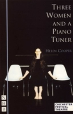 Three Women and a Piano Tuner (NHB Modern Plays)