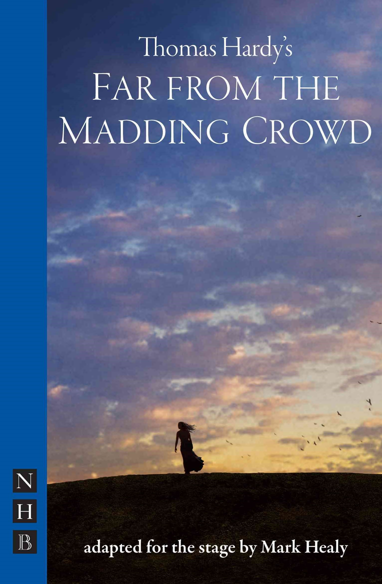 (ebook) Far from the Madding Crowd (NHB Modern Plays)
