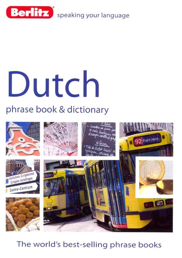 Berlitz Language: Dutch Phrase Book & Dictionary
