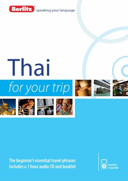Berlitz Language: Thai for Your Trip