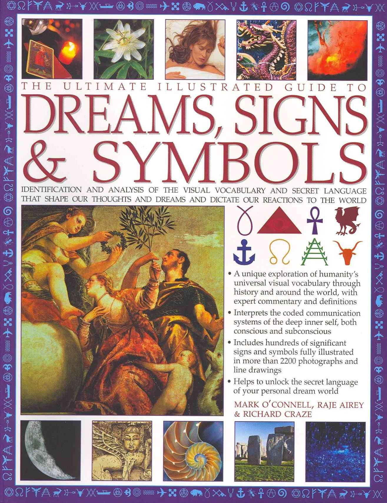 The Ultimate Illustrated Guide to Dreams, Signs and Symbols